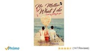 No Matter What I Do: I end up Falling for You - by Devanshi Sharma