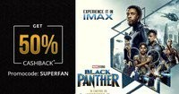 Flat 50% cashback Upto Rs. 500 on Black Panther movie ticket