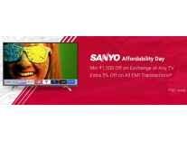 Flipkart Sanyo TV Days Minimum 23% off + Exchange Offer + Extra 5% Off EMI